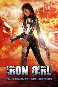 Streaming sources for Iron Girl Ultimate Weapon