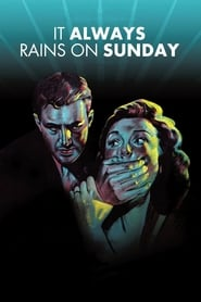 Streaming sources for It Always Rains on Sunday