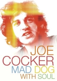 Streaming sources for Joe Cocker  Mad Dog with Soul