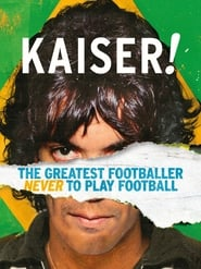 Streaming sources for Kaiser The Greatest Footballer Never to Play Football