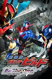 Streaming sources for Kamen Rider Build Be the One