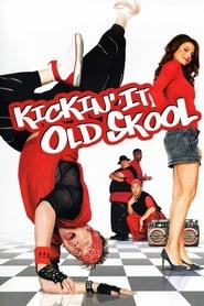 Streaming sources for Kickin It Old Skool
