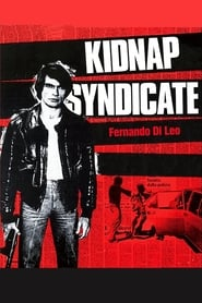 Streaming sources for Kidnap Syndicate