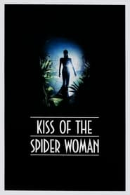 Streaming sources for Kiss of the Spider Woman
