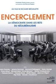 Lencerclement  La dmocratie dans les rets du nolibralisme Poster