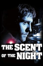 The Scent of the Night