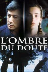 Lombre du doute Poster