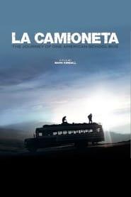 La Camioneta The Journey of One American School Bus