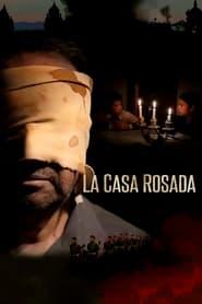 La Casa Rosada Poster
