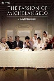 La Pasin de Michelangelo Poster