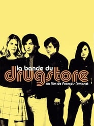 Streaming sources for La bande du drugstore