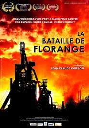 La bataille de Florange Poster