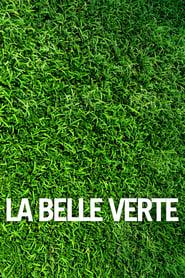 Streaming sources for La belle verte