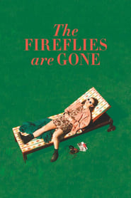 Streaming sources for The Fireflies Are Gone