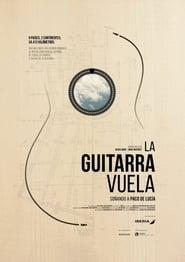 La guitarra vuela Soando a Paco de Luca