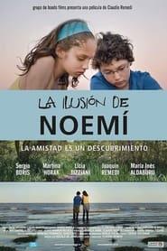 La ilusin de Noem Poster