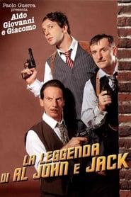 The Legend of Al John and Jack