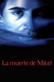 La muerte de Mikel Poster
