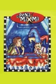 La pena mxima Poster