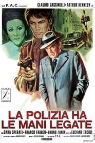 La polizia ha le mani legate Poster