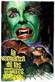 The Vengeance of the Vampire Women Poster