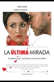 La ltima mirada Poster