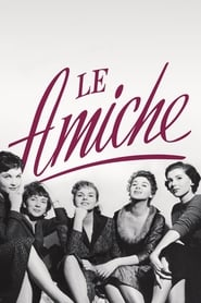 Streaming sources for Le Amiche