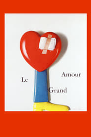 Streaming sources for Le Grand Amour