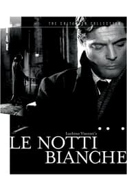 Streaming sources for Le Notti Bianche