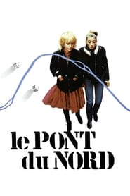 Streaming sources for Le Pont du Nord