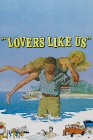 Streaming sources for Lovers Like Us