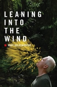 Streaming sources for Leaning Into the Wind Andy Goldsworthy
