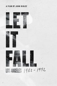 Streaming sources for Let It Fall Los Angeles 19821992