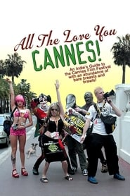 Streaming sources for All the Love You Cannes