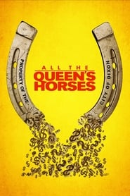 Streaming sources for All the Queens Horses