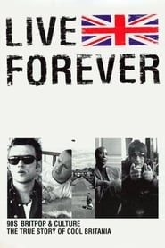 Streaming sources for Live Forever The Rise and Fall of Brit Pop