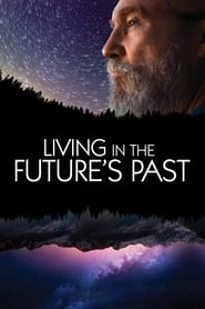Streaming sources for Living in the Futures Past