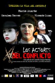 Streaming sources for Los actores del conflicto