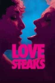 Streaming sources for Love Steaks