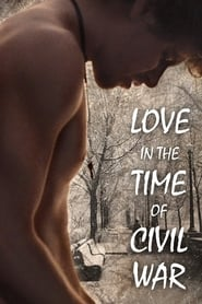 Streaming sources for Love in the Time of Civil War