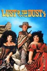 Streaming sources for Lust in the Dust