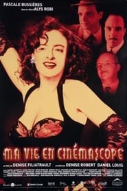 Streaming sources for Ma vie en cinmascope