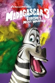 Streaming sources for Madagascar 3 Europes Most Wanted