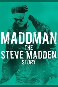 Streaming sources for Maddman The Steve Madden Story