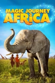 Streaming sources for Magic Journey to Africa
