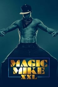 Streaming sources for Magic Mike XXL