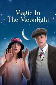 Streaming sources for Magic in the Moonlight