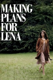Streaming sources for Making Plans for Lena