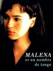 Streaming sources for Malena es un nombre de tango