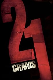 Streaming sources for 21 Grams